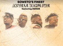 Soweto's Finest – Akvele Kbhujwe ft DJ SK & Demor mp3 download