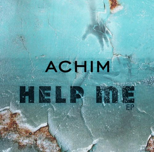 ACHIM – Help Me EP mp3 zip free download album