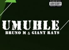 Bruno M & Giant Rats - Umuhle (Original Mix) mp3 download