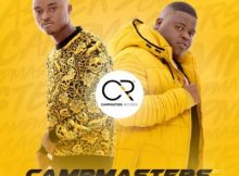 CampMasters – Sya Enterisha ft. DJ Tira, Tipcee & Beast mp3 download