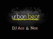 DJ Ace & Nox - Urban Beat (Amapiano) mp3 download