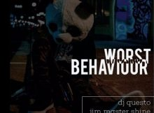 DJ Questo, DJ Jim Mastershine & Rock Solid – Worst Behaviour afro tech mp3 download