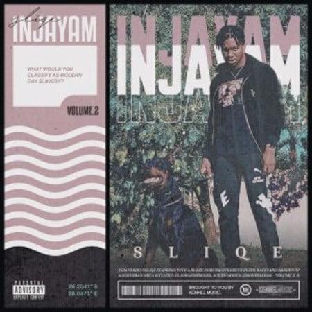 DJ Sliqe – Injayam Vol 2 Album mp3 zip download