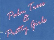 DJ Speedsta – Palm Trees & Pretty Girls EP full zip mp3 download datafilehost fakaza