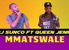 Dj Sunco – Mmatswale ft. Queen Jenny mp3 download Koko Matswale full song