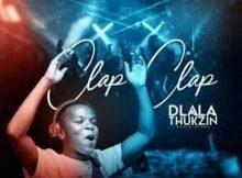 Dlala Thukzin – Clap Clap (Original Mix) mp3 download