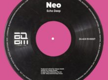 Echo Deep – Neo (Original Mix) mp3 download