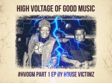 House Victimz - High Voltage Of Good Music Part 1 EP mp3 zip download album datafilehost