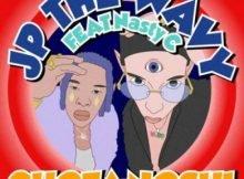 JP The Wavy ft. Nasty C – Chotanoshi mp3 download
