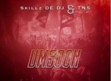 Skillz De Dj & TNS - Umsoon mp3 download