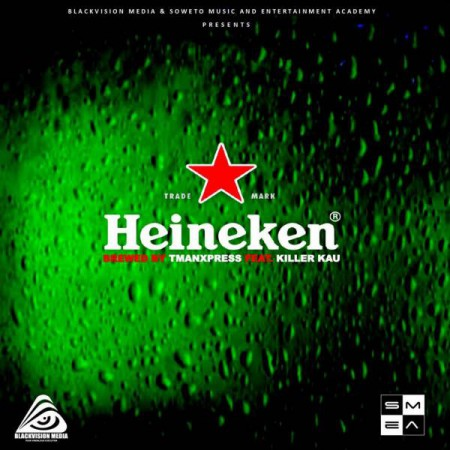 Tman Xpress – Heineken (Apartment Yanos Kanush) ft. Killer Kau mp3 download