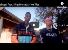 Tshego ft King Monada – No Ties music Video mp4 download