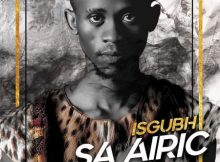 Airic – Uyajola ft. Manqonqo & Character mp3 download