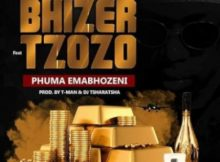 Bhizer – Phuma Emabhozeni ft. Tzozo mp3 download
