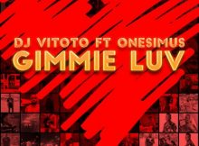 DJ Vitoto - Gimmie Luv ft. Onesimus mp3 download
