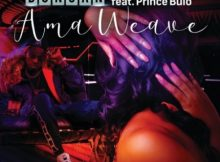 Duncan – AmaWeave ft. Prince Bulo mp3 download Ama Weave