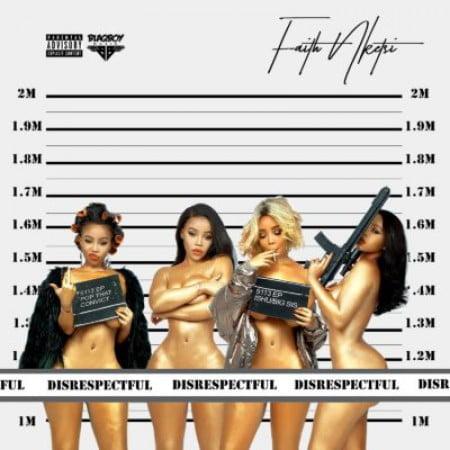 Faith Nketsi – Disrespectful EP zip mp3 download