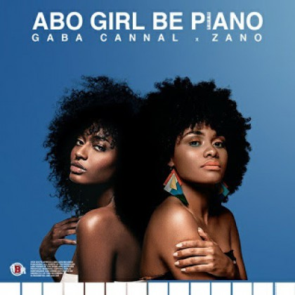 Gaba Cannal - Abo Girl Be Piano ft. Zano mp3 download (Original mix)