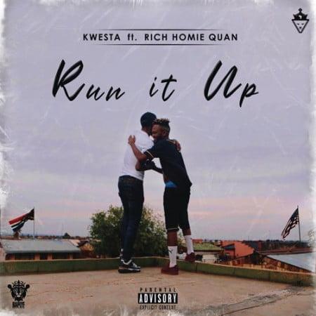 Kwesta – Run It Up ft. Rich Homie Quan mp3 download