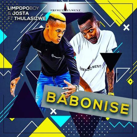 Limpopo Boy & Josta SA - Babonise ft. Thulasizwe mp3 download