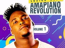 Loxion Deep – Amapiano Revolution Vol 1 album zip mp3 download