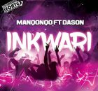 Manqonqo – Inkwari ft Dason mp3 free download