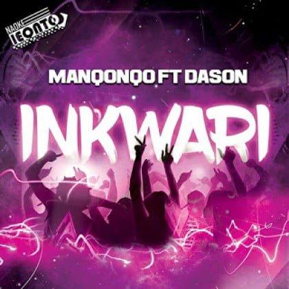 Manqonqo – Inkwari ft Dason mp3 free download