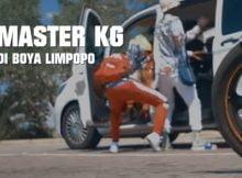 Master KG – Di Boya Limpopo Video ft. Zanda Zakuza & Makhadzi mp4 download