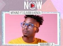 Mthunzi - Ngibambe La ft. Claudio & Kenza mp3 download