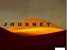 Professor – Journey Album zip mp3 download
