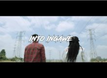 Sun-EL Musician - Into Ingawe Video ft. Ami Faku official music mp4 download