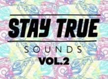 Various Artists - Stay True Sounds Vol 2 zip mp3 download
