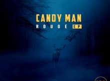 Candy Man - Rouge EP zip mp3 download