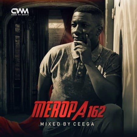 Ceega Wa Meropa 162 (100% local) mp3 download mix