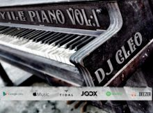 DJ Cleo - Yile Piano Vol 1 Album zip mp3 download datafilehost