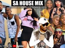 DJ TKM - SA House Mix Dec 2019 ft. Master KG, TNS, DJ Zinhle mp3 download
