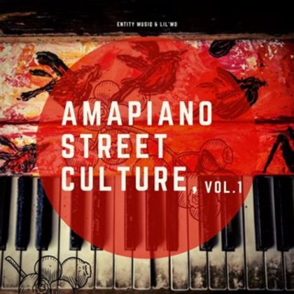 Entity MusiQ & Lil'Mo – Amapiano Street Culture Vol 1 Album mp3 download