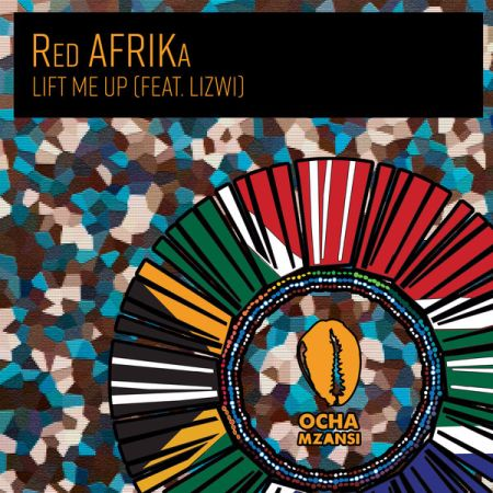 Red AFRIKa - Lift Me Up ft. Lizwi mp3 download