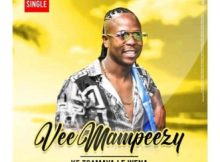 Vee Mampeezy - Ke Tsamaya Le Wena mp3 download