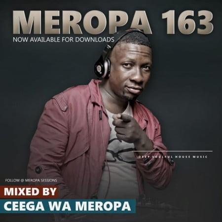 Ceega Wa Meropa 163 (January Chilled Exclusive Sound) mix mp3 download