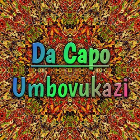 Da Capo - Umbovukazi (Original Mix) mp3 download