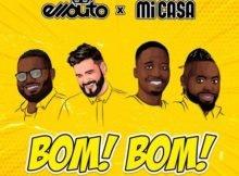 Ellputo & Mi Casa – Bom Bom mp3 download