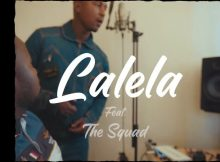 MFR Souls - Lalela Video ft. The Squad mp4 official music download