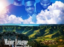 Major League & Senzo Afrika - Valley Of A 1000 Hills EP album mp3 zip download
