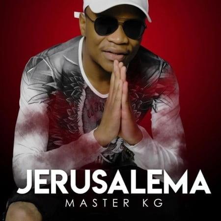 Master KG – Jerusalema (Album) mp3 zip full download datafilehost