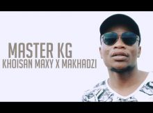 Master KG – Tshinada Video ft. Khoisan Maxy, Makhadzi official mp4 download