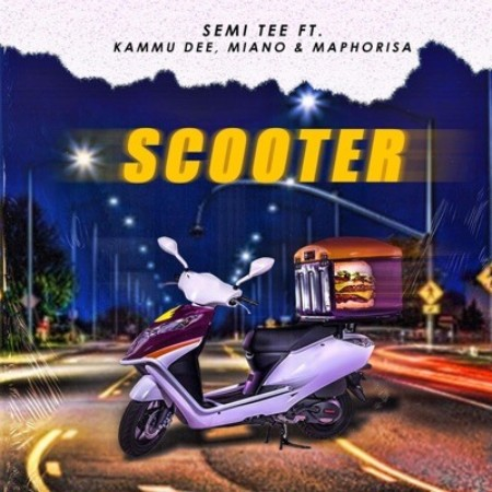 Semi Tee – Scooter (Official) ft. Kammu Dee, Miano & DJ Maphorisa mp3 download