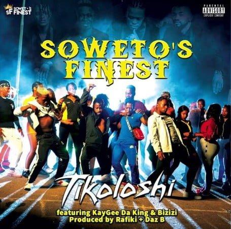 Soweto's Finest – Tikoloshi Ft. KayGee Da King & Bizizi mp3 download