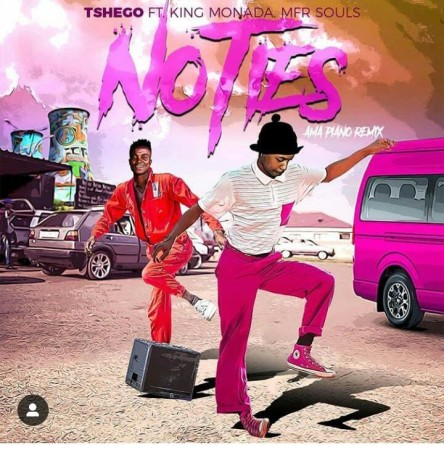 Tshego - No Ties Amapiano Remix ft. King Monada & MFR Souls mp3 download full song