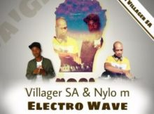Villager SA & Nylo M - Electro Wave (Afro Drum) mp3 download
